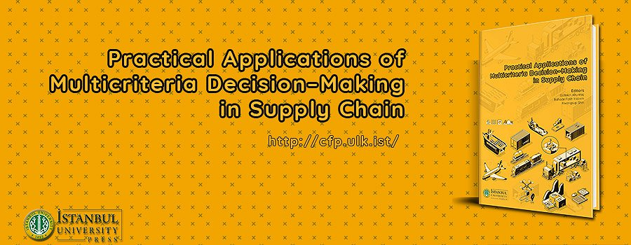 Practical Applications of Multicriteria Decision-Making in Supply Chain